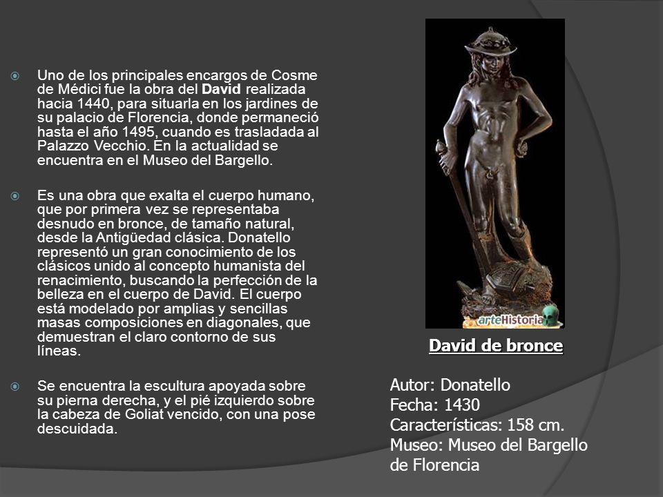 Uno de los principales encargos de Cosme de Médici fue la obra del David realizada hacia 1440, para situarla en los jardines de su palacio de Florenci