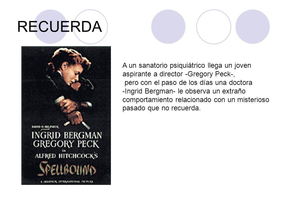 RECUERDA A un sanatorio psiquiátrico llega un joven aspirante a director -Gregory Peck-, pero con el paso de los días una doctora -Ingrid Bergman- le