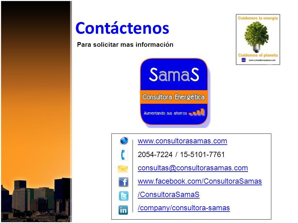 Contáctenos www.consultorasamas.com 2054-7224 / 15-5101-7761 consultas@consultorasamas.com www.facebook.com/ConsultoraSamas /ConsultoraSamaS /company/consultora-samas Para solicitar mas información