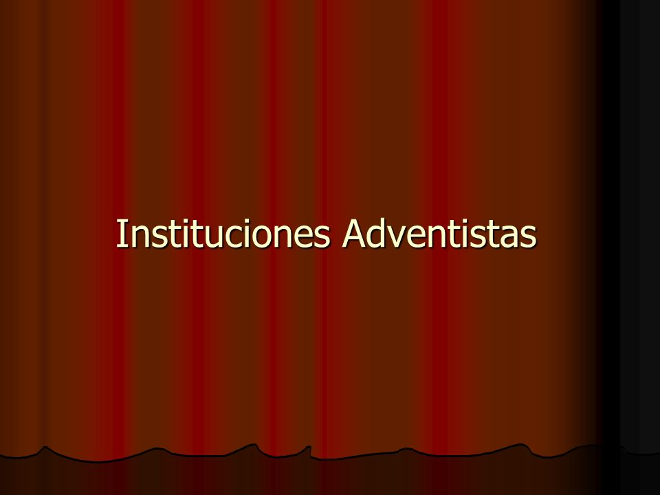 Instituciones Adventistas