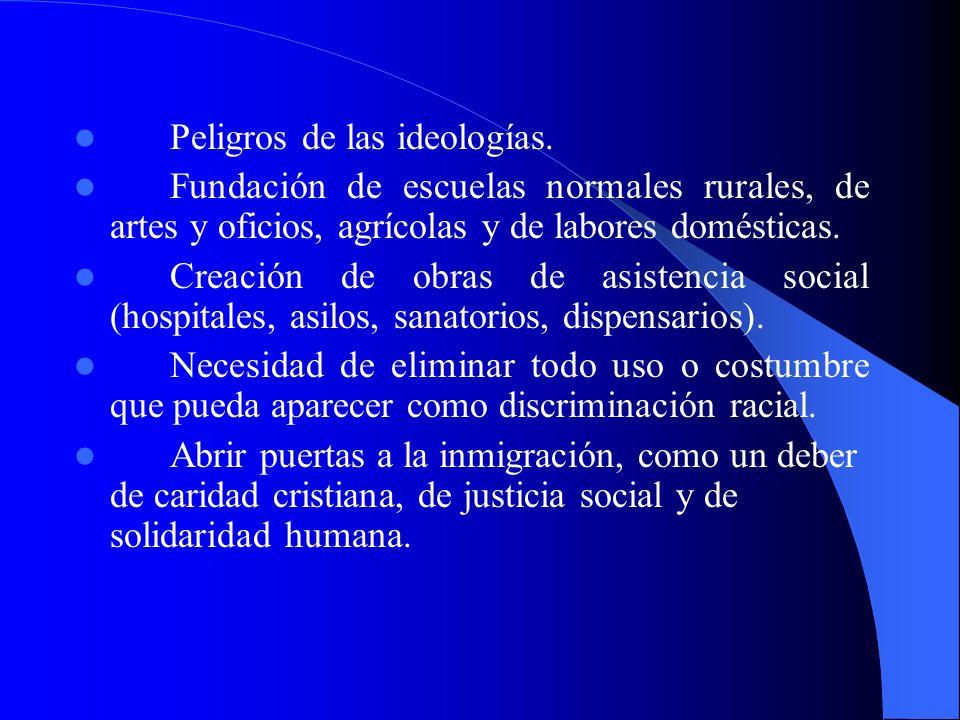 Luces doctrinales de Río de Janeiro Honda preocupación por los problemas sociales y la situación angustiosa de los trabajadores del campo y de la ciudad.
