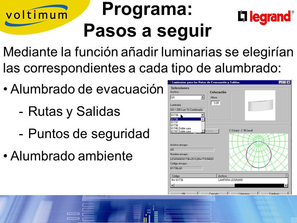 Programa: Pasos a seguir Si se desea y para un cálculo luminotécnico más preciso se puede añadir columnas o paredes.