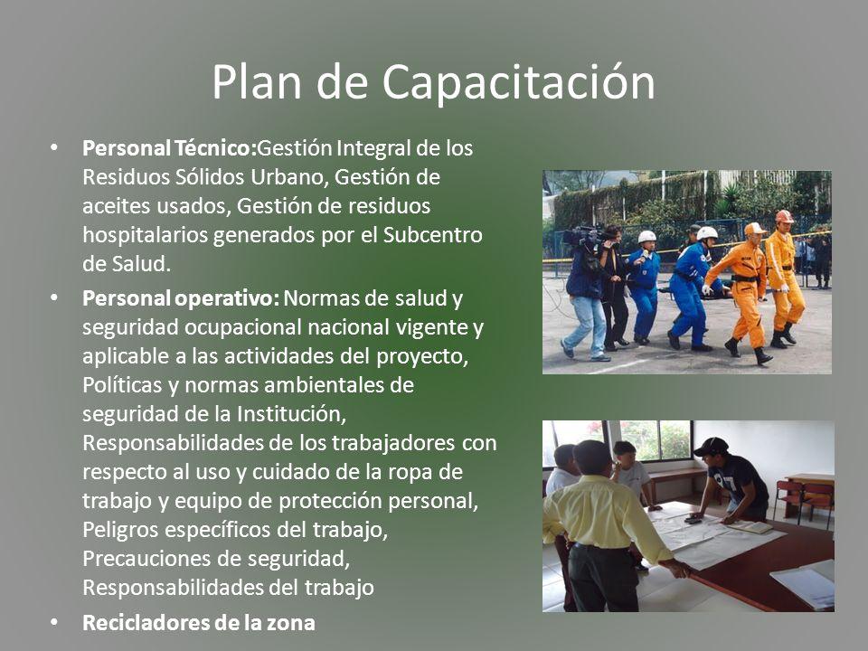 Plan de Capacitación Personal Técnico:Gestión Integral de los Residuos Sólidos Urbano, Gestión de aceites usados, Gestión de residuos hospitalarios generados por el Subcentro de Salud.