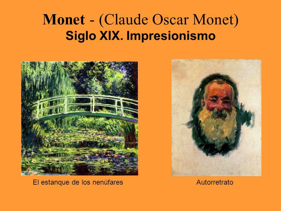 Monet - (Claude Oscar Monet) Siglo XIX. Impresionismo El estanque de los nenúfaresAutorretrato