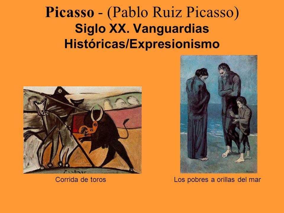 Picasso - (Pablo Ruiz Picasso) Siglo XX. Vanguardias Históricas/Expresionismo Corrida de torosLos pobres a orillas del mar