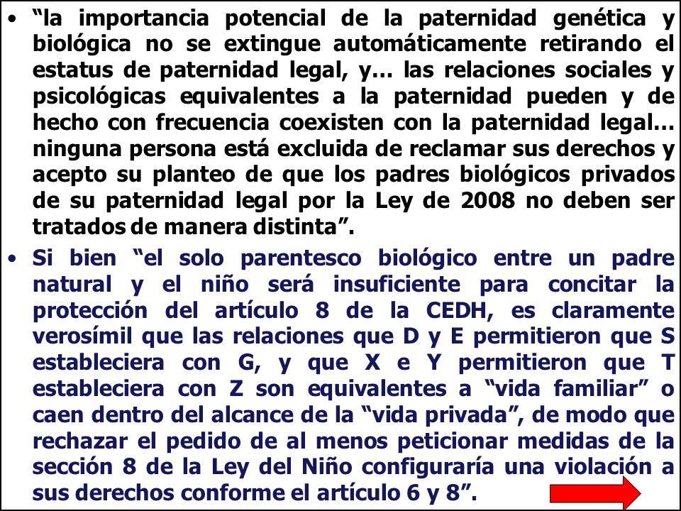 la importancia potencial de la paternidad genética y biológica no se extingue automáticamente retirando el estatus de paternidad legal, y… las relacio