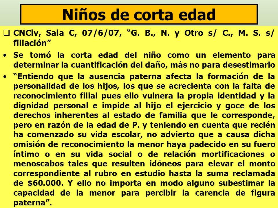 Niños de corta edad CNCiv, Sala C, 07/6/07, G. B., N. y Otro s/ C., M. S. s/ filiación Se tomó la corta edad del niño como un elemento para determinar