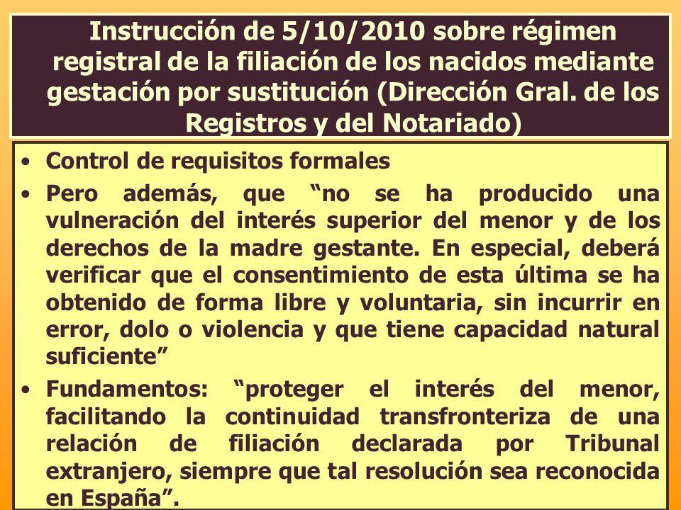 Instrucción de 5/10/2010 sobre régimen registral de la filiación de los nacidos mediante gestación por sustitución (Dirección Gral. de los Registros y