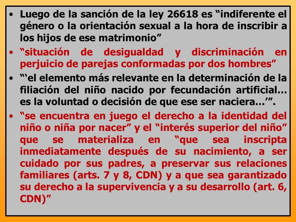 Luego de la sanción de la ley 26618 es indiferente el género o la orientación sexual a la hora de inscribir a los hijos de ese matrimonio situación de