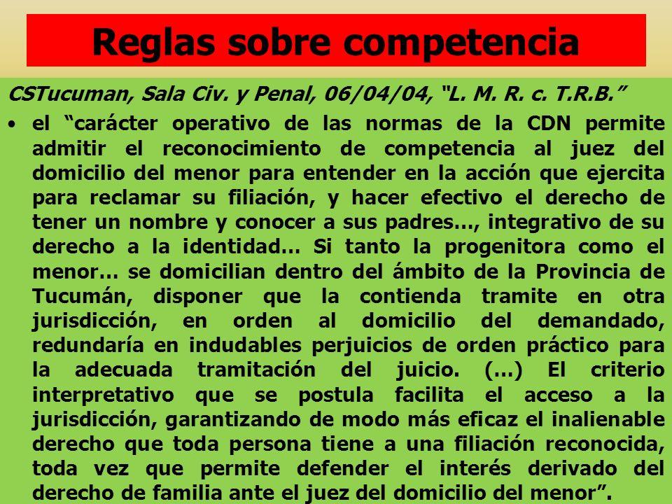 CSTucuman, Sala Civ. y Penal, 06/04/04, L. M. R. c. T.R.B. el carácter operativo de las normas de la CDN permite admitir el reconocimiento de competen