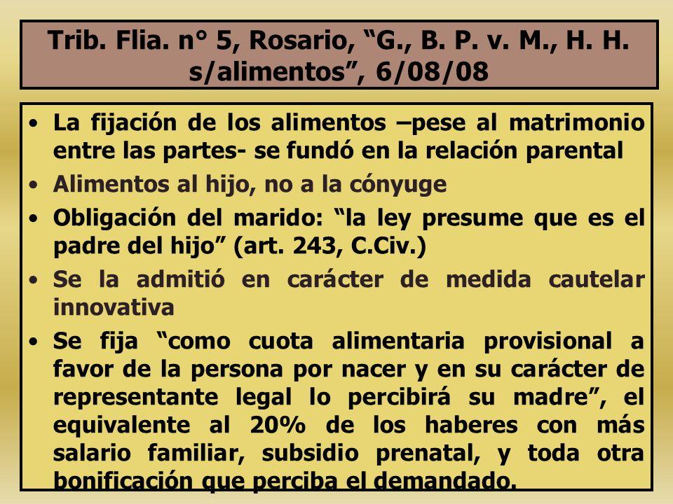 Trib. Flia. n° 5, Rosario, G., B. P. v. M., H. H. s/alimentos, 6/08/08 La fijación de los alimentos –pese al matrimonio entre las partes- se fundó en