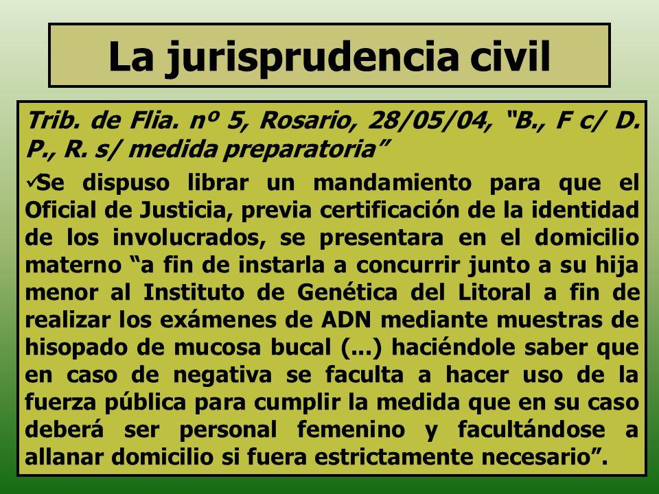 La jurisprudencia civil Trib. de Flia. nº 5, Rosario, 28/05/04, B., F c/ D. P., R. s/ medida preparatoria Se dispuso librar un mandamiento para que el