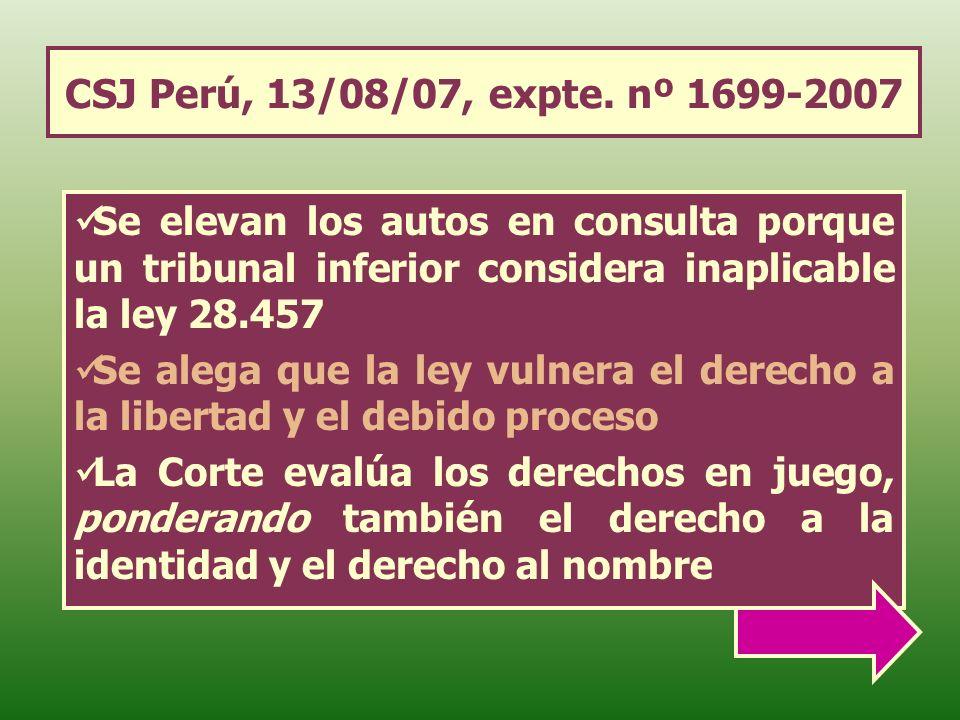 CSJ Perú, 13/08/07, expte. nº 1699-2007 Se elevan los autos en consulta porque un tribunal inferior considera inaplicable la ley 28.457 Se alega que l