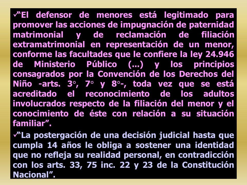 El defensor de menores está legitimado para promover las acciones de impugnación de paternidad matrimonial y de reclamación de filiación extramatrimon