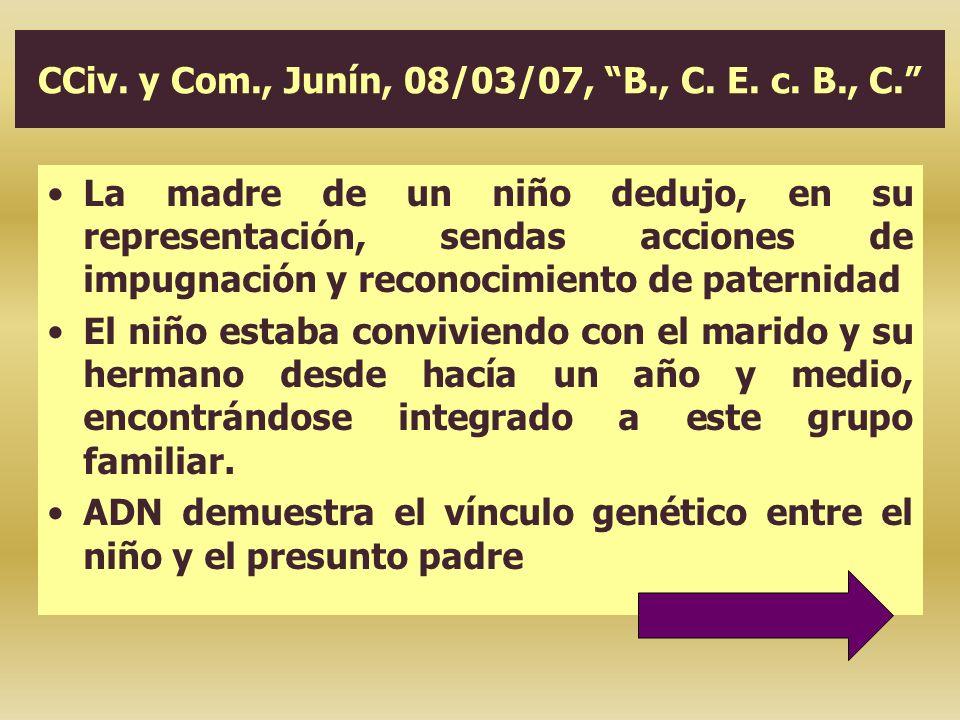 CCiv. y Com., Junín, 08/03/07, B., C. E. c. B., C. La madre de un niño dedujo, en su representación, sendas acciones de impugnación y reconocimiento d