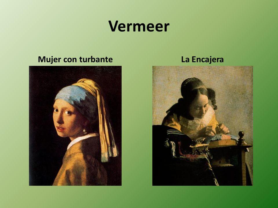 Vermeer Mujer con turbanteLa Encajera