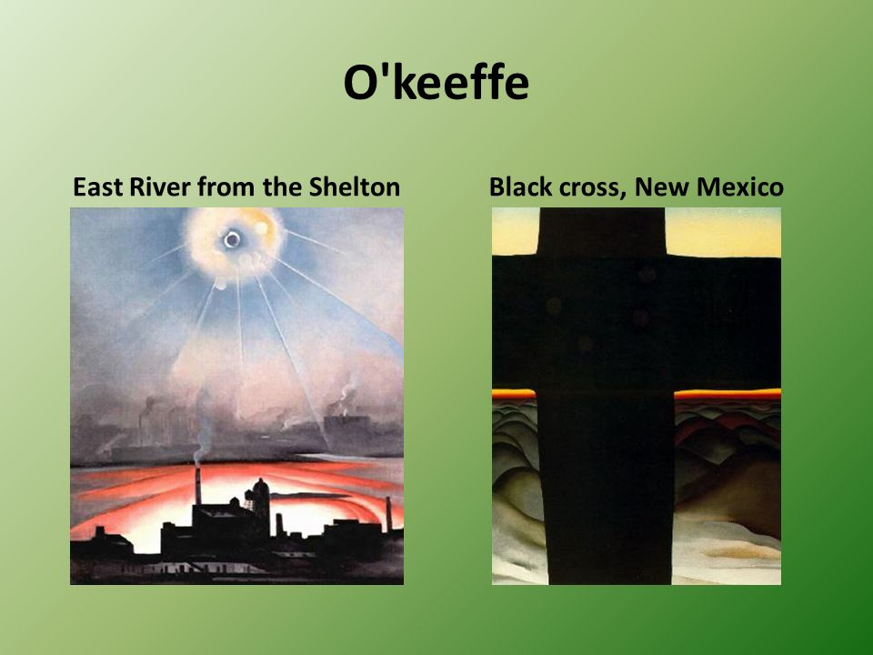 O'keeffe East River from the SheltonBlack cross, New Mexico