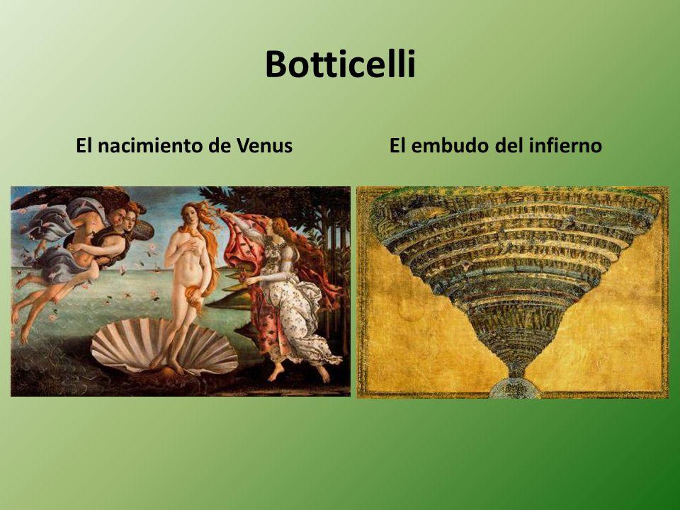 Botticelli El nacimiento de VenusEl embudo del infierno