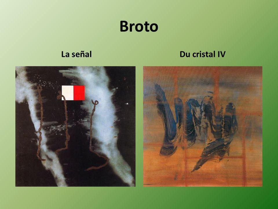 Broto La señalDu cristal IV