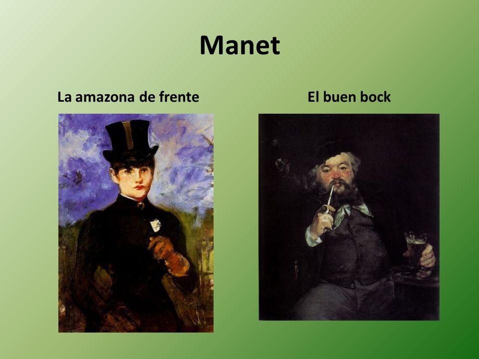 Manet La amazona de frenteEl buen bock