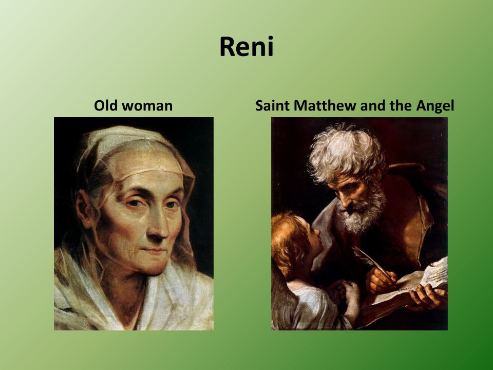 Reni Old womanSaint Matthew and the Angel