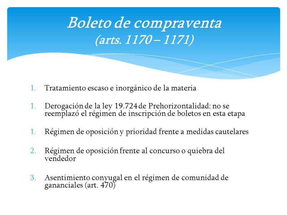 1.Tratamiento escaso e inorgánico de la materia 1.Derogación de la ley 19.724 de Prehorizontalidad: no se reemplazó el régimen de inscripción de bolet
