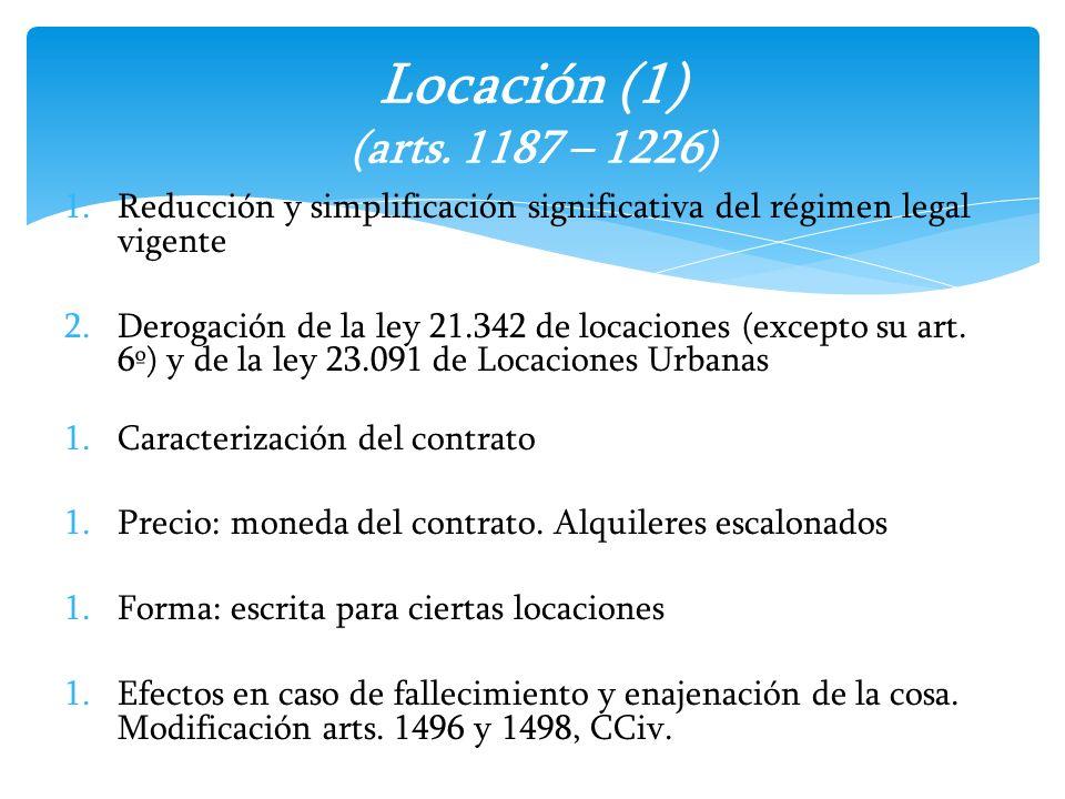 1.Reducción y simplificación significativa del régimen legal vigente 2.Derogación de la ley 21.342 de locaciones (excepto su art. 6º) y de la ley 23.0