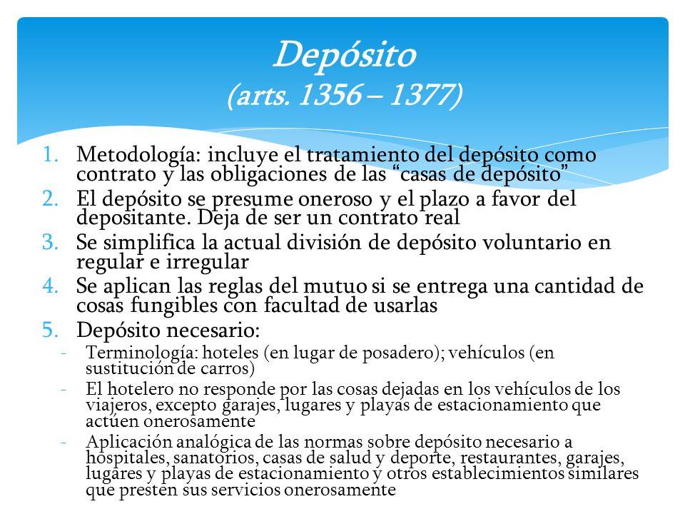 1.Metodología: incluye el tratamiento del depósito como contrato y las obligaciones de las casas de depósito 2.El depósito se presume oneroso y el pla