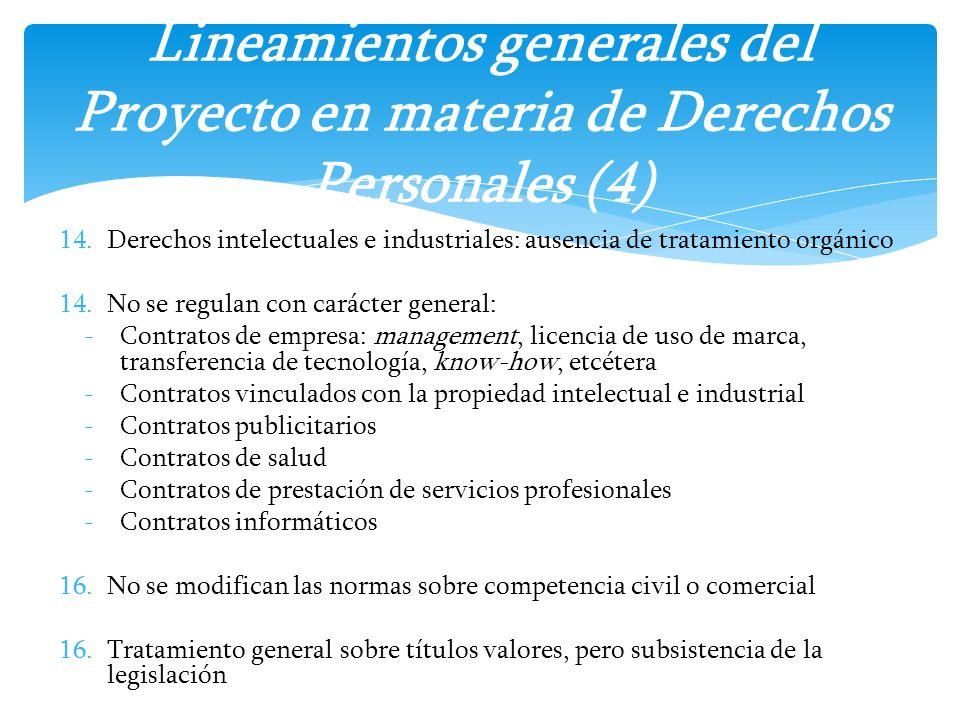 14.Derechos intelectuales e industriales: ausencia de tratamiento orgánico 14.No se regulan con carácter general: -Contratos de empresa: management, l