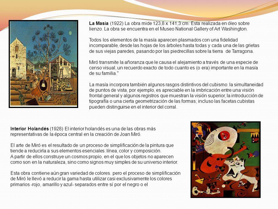La Masía (1922) La obra mide 123,8 x 141,3 cm. Esta realizada en óleo sobre lienzo. La obra se encuentra en el Museo National Gallery of Art Washingto