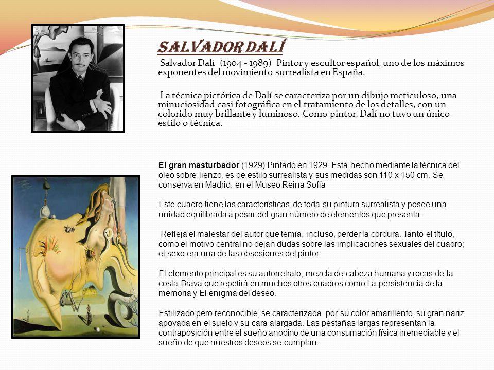 Salvador Dalí Salvador Dalí (1904 - 1989) Pintor y escultor español, uno de los máximos exponentes del movimiento surrealista en España. La técnica pi