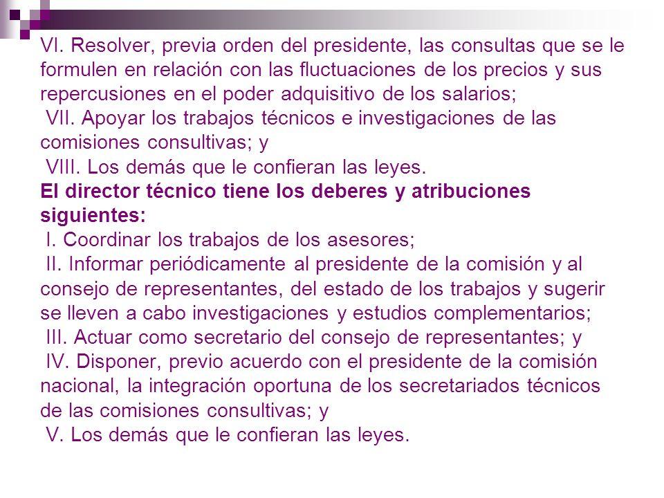 Comisiones de la Comisión Nacional de los Salarios Mínimos Las comisiones consultivas tendrán los deberes y atribuciones siguientes: I.