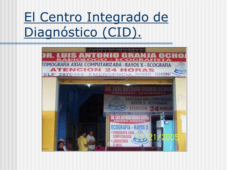 El Centro Integrado de Diagnóstico (CID).