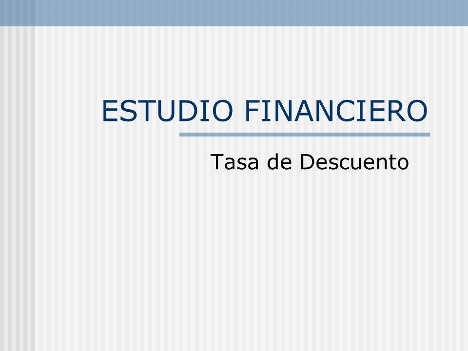 ESTUDIO FINANCIERO Tasa de Descuento