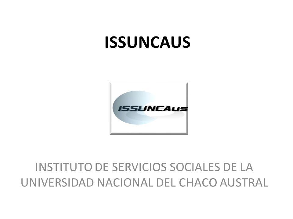 ISSUNCAUS INSTITUTO DE SERVICIOS SOCIALES DE LA UNIVERSIDAD NACIONAL DEL CHACO AUSTRAL