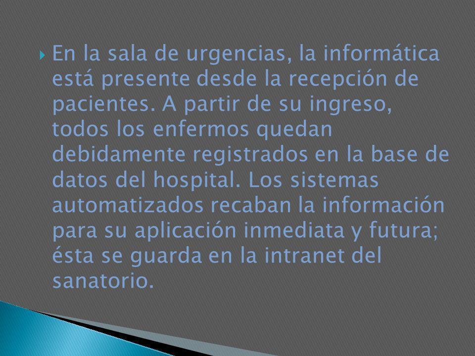 En la sala de urgencias, la informática está presente desde la recepción de pacientes.