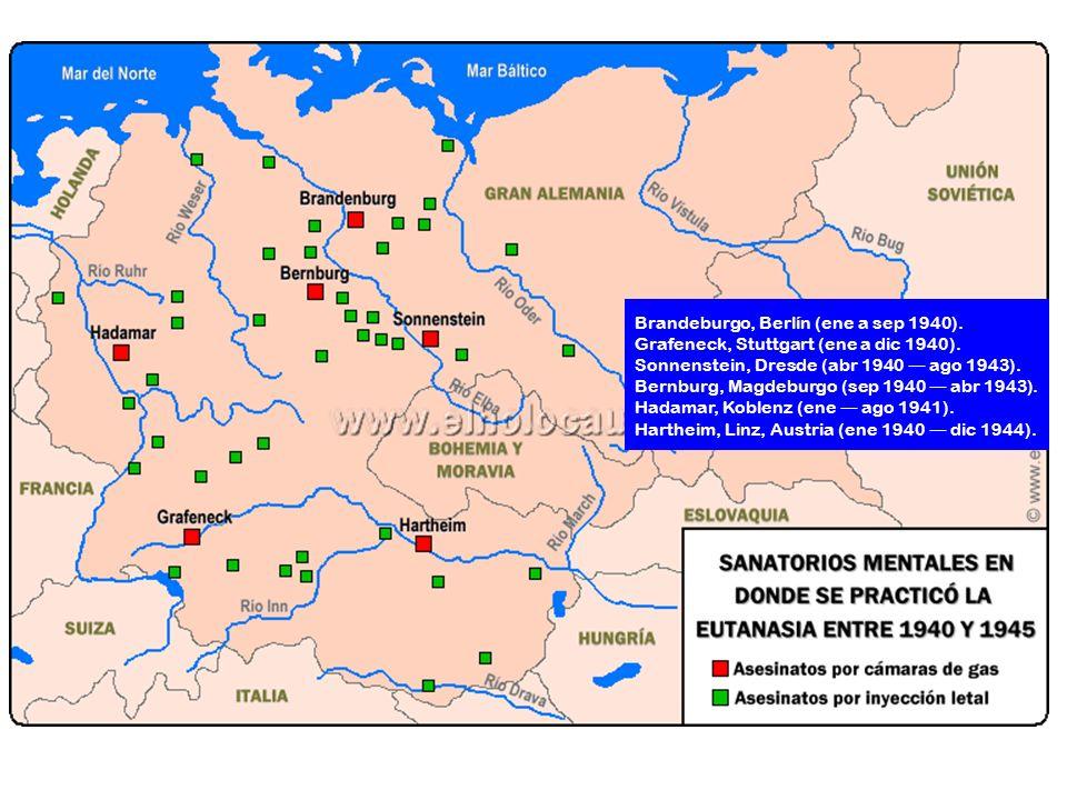 Brandeburgo, Berlín (ene a sep 1940). Grafeneck, Stuttgart (ene a dic 1940). Sonnenstein, Dresde (abr 1940 ago 1943). Bernburg, Magdeburgo (sep 1940 a