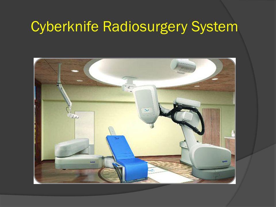 Cyberknife Radiosurgery System