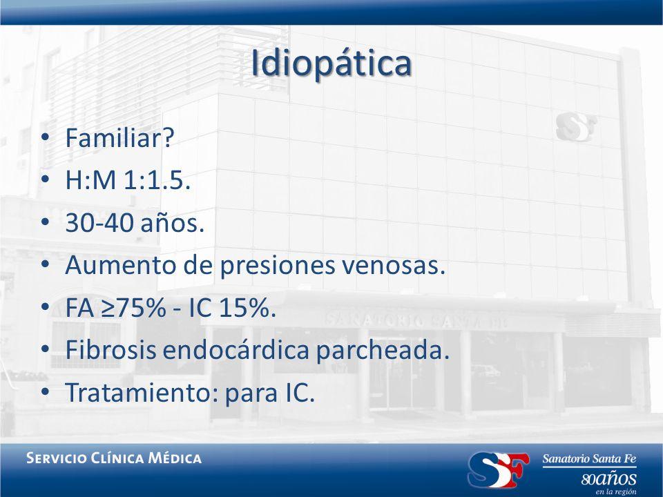 Idiopática Familiar? H:M 1:1.5. 30-40 años. Aumento de presiones venosas. FA 75% - IC 15%. Fibrosis endocárdica parcheada. Tratamiento: para IC.