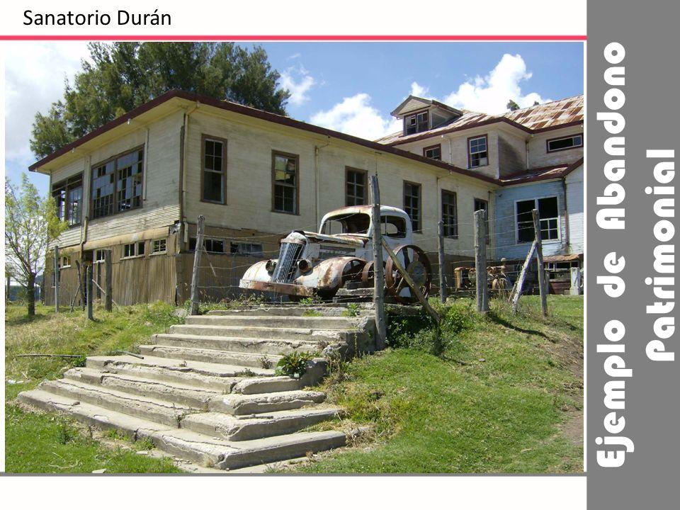 Ejemplo de Abandono Patrimonial Sanatorio Durán