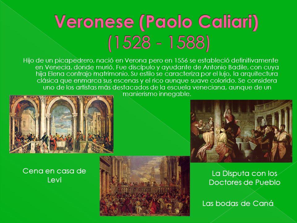 Hijo de un picapedrero, nació en Verona pero en 1556 se estableció definitivamente en Venecia, donde murió. Fue discípulo y ayudante de Antonio Badile