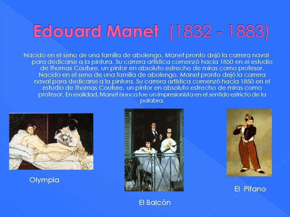 Nacido en el seno de una familia de abolengo, Manet pronto dejó la carrera naval para dedicarse a la pintura. Su carrera artística comenzó hacia 1850