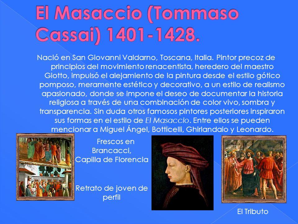 Nació en San Giovanni Valdarno, Toscana, Italia. Pintor precoz de principios del movimiento renacentista, heredero del maestro Giotto, impulsó el alej