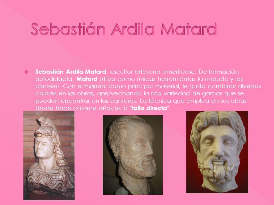 Sebastián Ardila Matard, escultor artesano emeritense. De formación autodidacta, Matard utiliza como únicas herramientas la maceta y los cinceles. Con