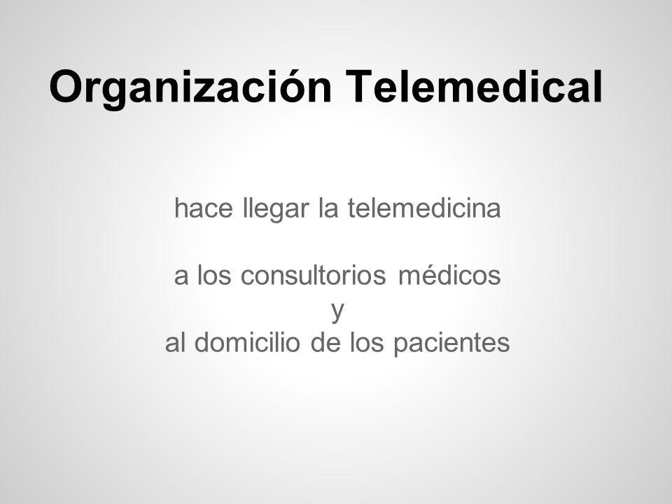 Organización Telemedical hace llegar la telemedicina a los consultorios médicos y al domicilio de los pacientes