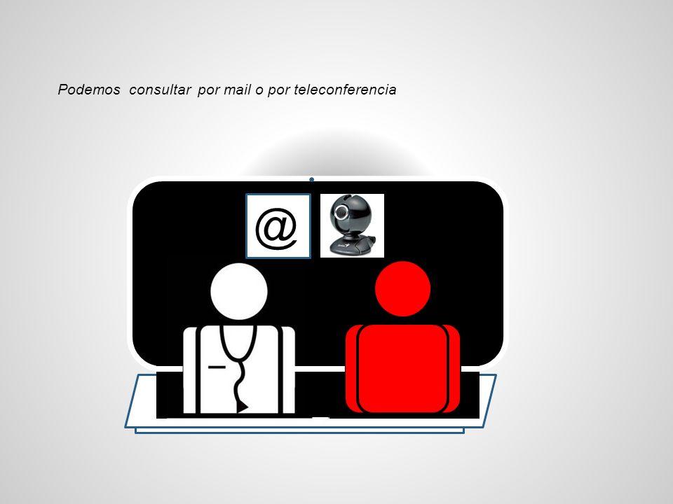Podemos consultar por mail o por teleconferencia @