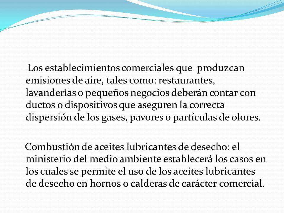 Prohibición del uso de crudos pesados: Se prohíbe el uso de crudos pesados con contenidos de azufre Sin embargo a partir del 1 de enero de 2001, su uso como combustible en hornos y calderas se permitirá, siempre y cuando se realice dentro del respectivo campo de producción, en cuyo caso el usuarios estará obligado a cumplir con las normas establecida por el ministerio del medio ambiente.