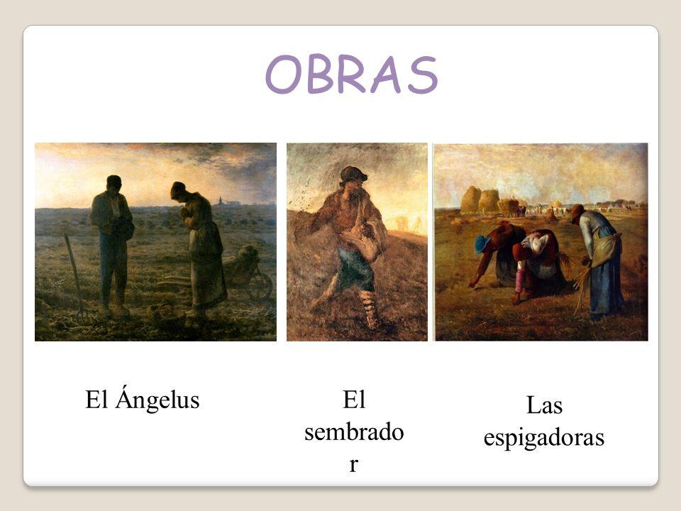 OBRAS El sembrado r Las espigadoras El Ángelus