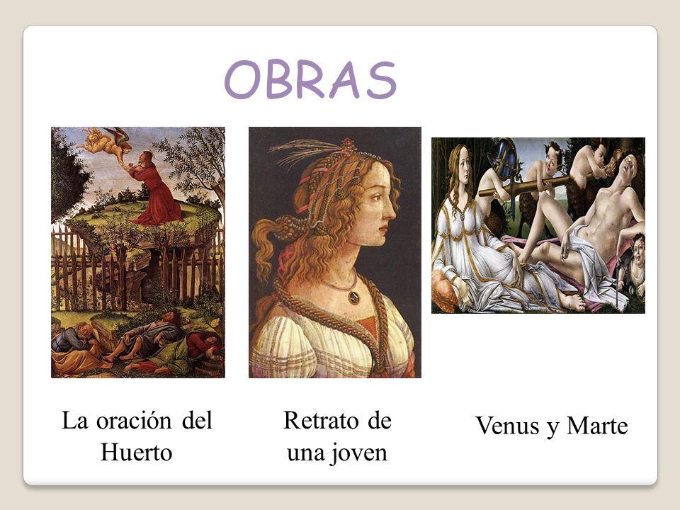 OBRAS La oración del Huerto Retrato de una joven Venus y Marte