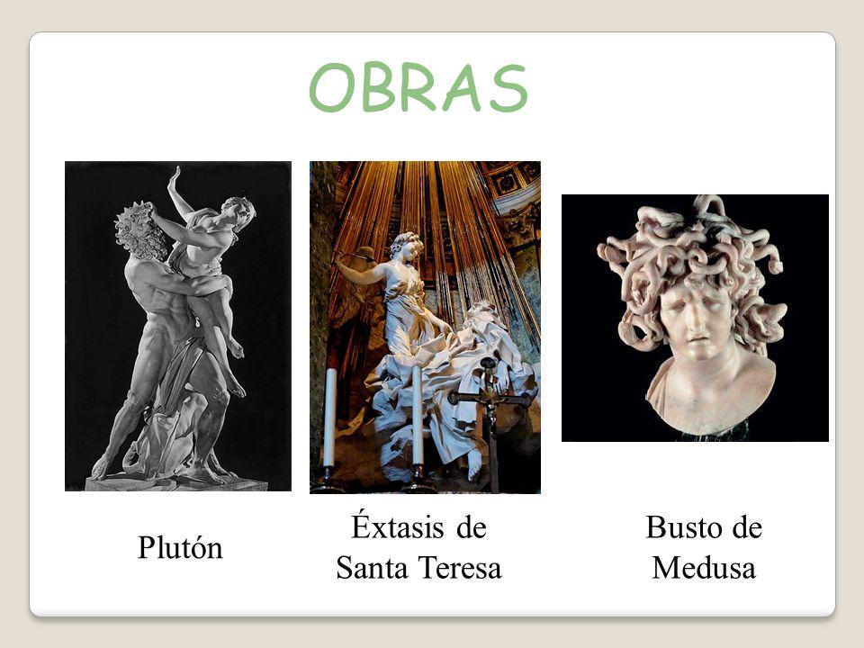 OBRAS Éxtasis de Santa Teresa Busto de Medusa Plutón